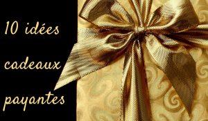 idées cadeaux payantes