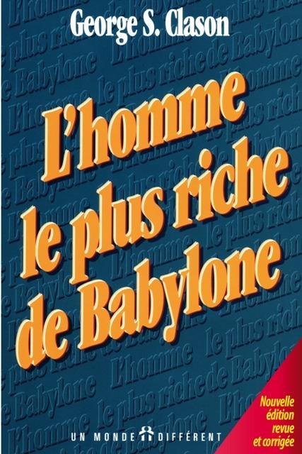 Suggestions lecture : L'homme le plus riche de Babylone