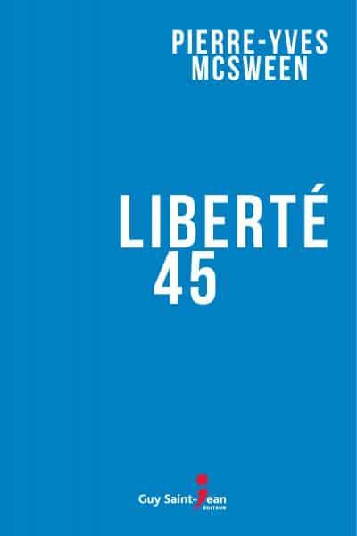 Suggestions lecture : Liberté 45